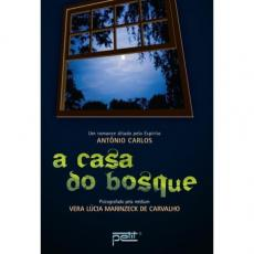 CASA DO BOSQUE, A