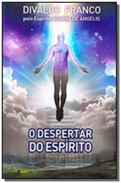 DESPERTAR DO ESPIRITO, O - VOL 10