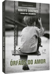 ÓRFÃOS DO AMOR