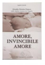 AMORE, INVINCIBILE AMORE (ITALIANO)